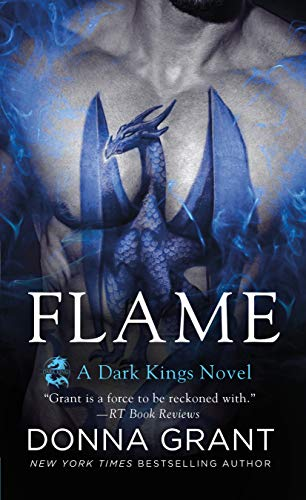 Flame: A Dark Kings Novel