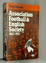 Association Football and English Society, 1863-1915