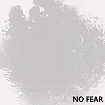 No Fear (feat. L.O.U.D Mouth)