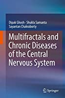 Multifractals and Chronic Diseases of the Central Nervous System