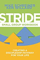 Stride Small Group Workbook: Creating a Discipleship Pathway for Your Life