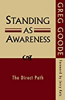 Standing As Awareness: The Direct Path
