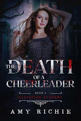 The Death of A Cheerleader (Clearview Academy Book 4) (English Edition)