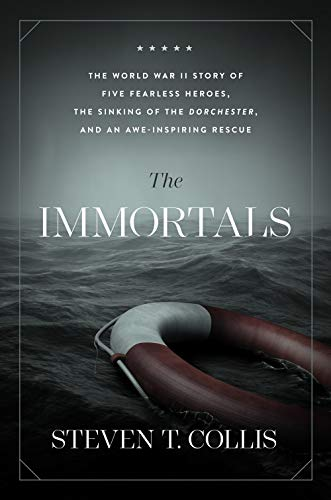 The Immortals: The World War II Story of Five Fearless Heroes, the Sinking of the Dorchester, and an Awe-inspiring Rescueの詳細を見る