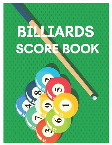 Billiards ScoreBook: Awesome Training Log for Pool Players