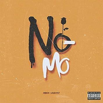 No Mo (feat. Meech)