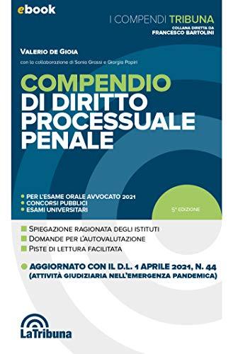 Compendio di diritto processuale penale: Prima Edizione 2021 Collana Compendi