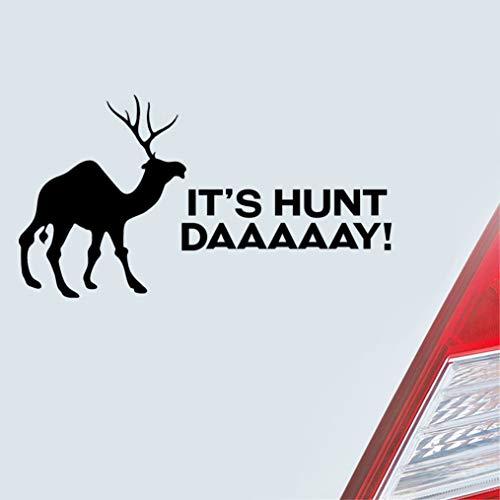Funny Camel Quotes Deer Es ist Hunt Day Mittwoch Parodie für Karosserie Fenster Tür Heckscheibe