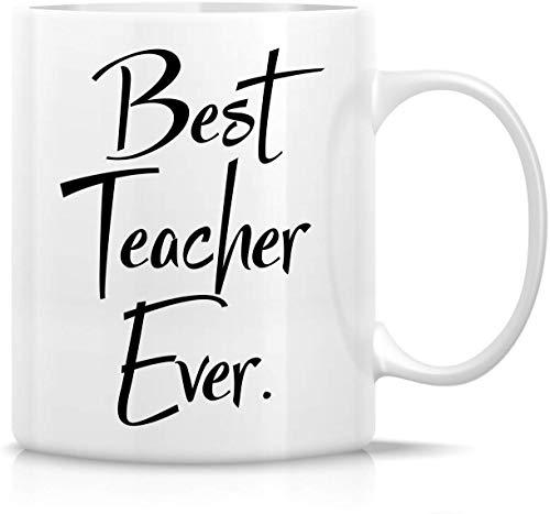 Best Teacher Ever Funny Tazas Taza de té de café de cerámica 11oz