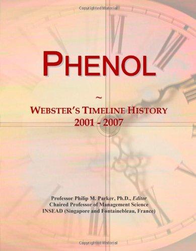 Phenol: Webster's Timeline History, 2001 - 2007