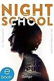 Night School 2: Der den Zweifel sät