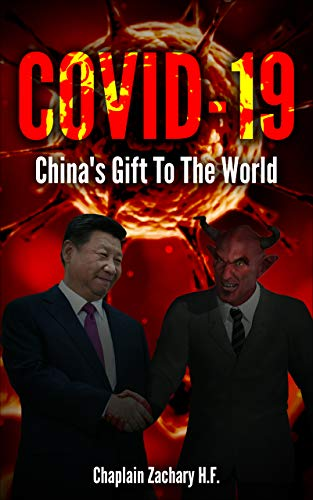 COVID-19: China's Gift To The World (English Edition)