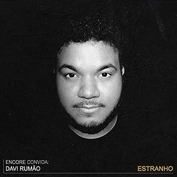 Estranho (feat. Davi Rumão)