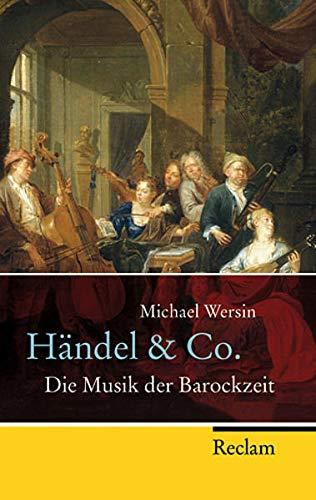 Händel & Co.: Die Musik der Barockzeit (Reclam Taschenbuch)