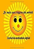 Je suis un rayon de soleil   Carnet de motivation enfant: Carnet pour enfant avec des objectifs simple et réaliste