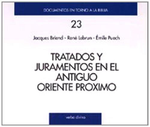 Tratados y Juramentos Antiguo Oriente Pr (Documentos en torn