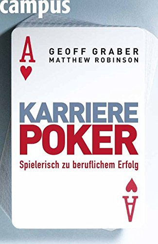 Karriere-Poker: Spielerisch zu beruflichem Erfolg