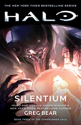 Halo: Silentium, Volume 10: Book Three of the Forerunner Saga (Halo: Forerunner Saga)