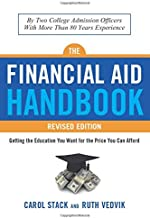 The Financial Aid Handbook, Revised Edition: Getting the Education You Want for the Price You Can Afford