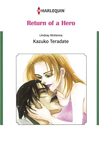 Return of A Hero: Harlequin comics (Morgan's Mercenaries: Love and Glory Book 3) (English Edition)
