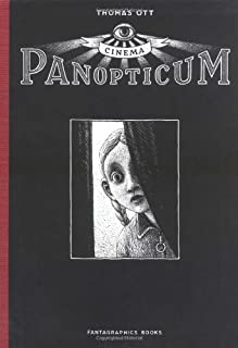 Cinema Panopticum by Thomas Ott (2005-07-13)