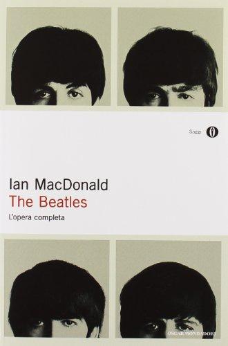 The Beatles. L'opera completa