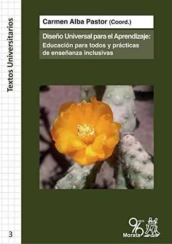El Diseño Universal para el Aprendizaje: Educación para todos y prácticas de Enseñanza Inclusivas (Textos Universitarios nº 3)