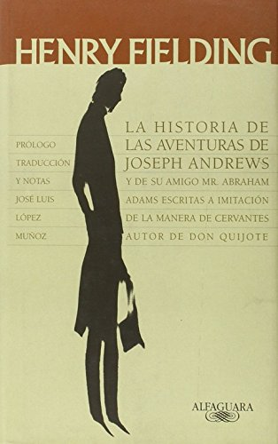 La Historia de las Aventuras de Joseph Andrews (Clásicos Alfaguara)