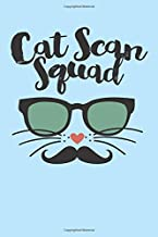 Cat Scan Squad: Great as CT Tech Journal / Organizer / Practitioner Gift or Cat Scan Tech Graduation Gift