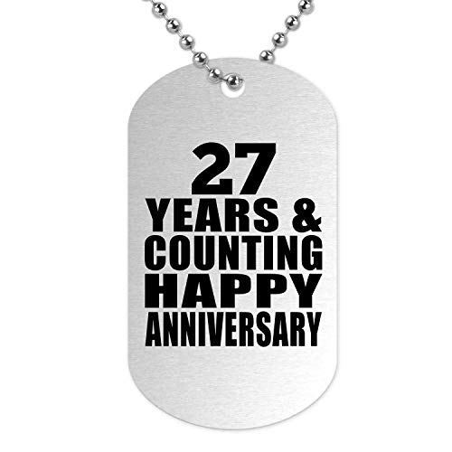 Happy 27th Anniversary 27 Years & Counting - Silver Dog Tag Military ID...