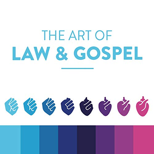The Art of Law and Gospel audiobook cover art