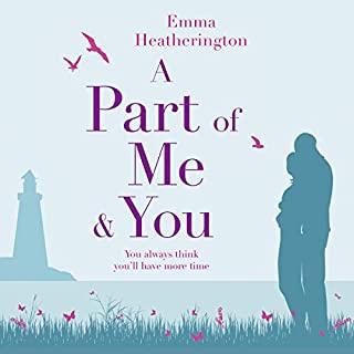 A Part of Me and You                   By:                                                                                                                                 Emma Heatherington                               Narrated by:                                                                                                                                 Karen Cogan,                                                                                        Madeleine Brolly                      Length: 10 hrs and 13 mins     1 rating     Overall 4.0