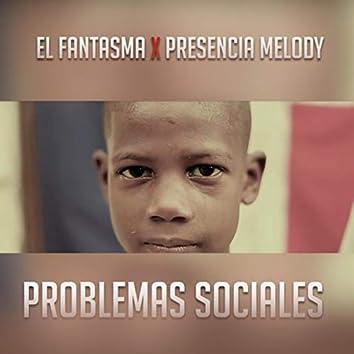 Problemas Sociales (feat. Presencia Melody)