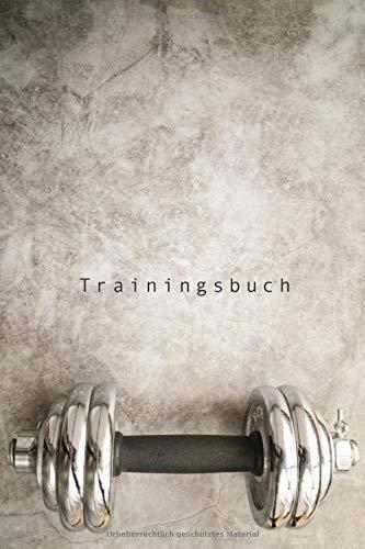 Trainingsbuch: Trainingsbuch für Training / Krafttraining /Ausdauertraining / Workout / 120 Seiten /  DIN A5 / Perfekt für jedes Training /Halte fest, ... Wdh. du machst und steigere dein Gewicht