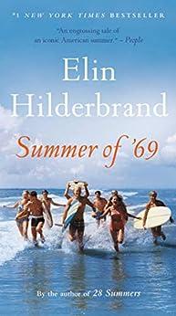 Summer of '69 by [Elin Hilderbrand]