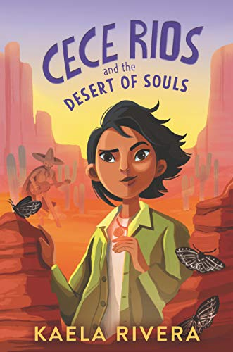 Cece Rios and the Desert of Souls eBook: Rivera, Kaela: Amazon.in: Kindle  Store