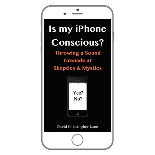 Is My iPhone Conscious? audiobook cover art