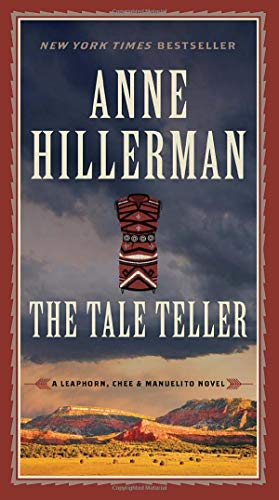 The Tale Teller (A Leaphorn, Chee & Manuelito Novel, Band 5)