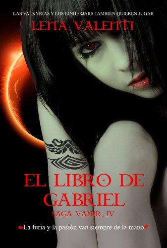 El Libro de Gabriel (Saga Vanir nº 4)