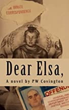 Dear Elsa,: letters from a Texas prison
