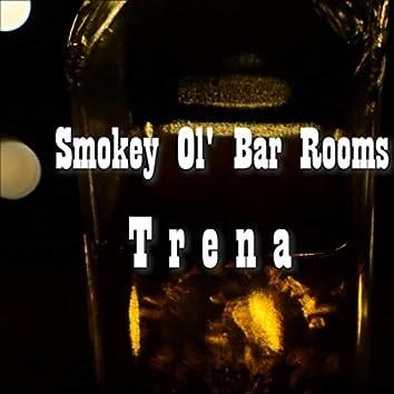 Smokey Ol' Bar Rooms