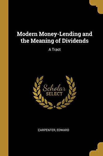 MODERN MONEY-LENDING & THE MEA: A Tract