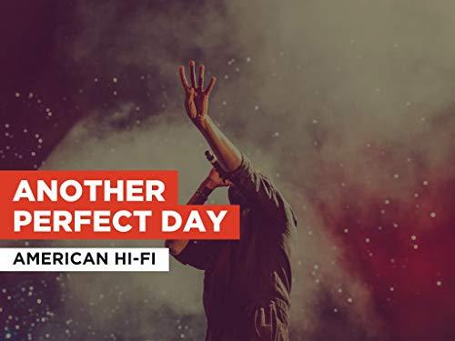 Another Perfect Day al estilo de American Hi-Fi