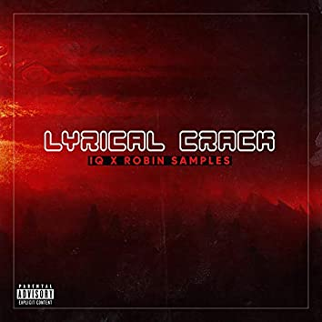 Lyrical Crack (feat. Robin Samples)