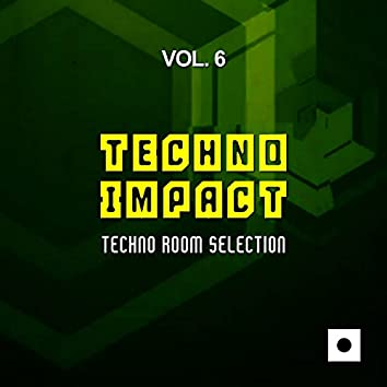 Techno Impact, Vol. 6 (Techno Room Selection)