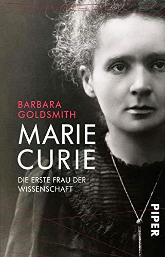 Marie Curie: Die erste Frau der Wissenschaft