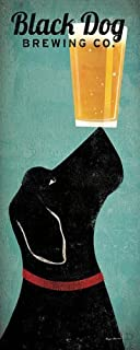 Black Dog Brewing Co Ryan Fowler Beer Sign Dog Lab Animals Print Poster 8x20