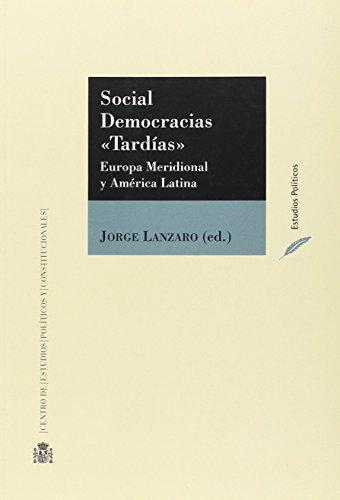 Social Democracias tardías (Estudios políticos)