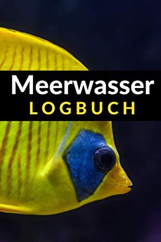 Meerwasser Logbuch: Geschenk für Meerwasser Aquarianer.