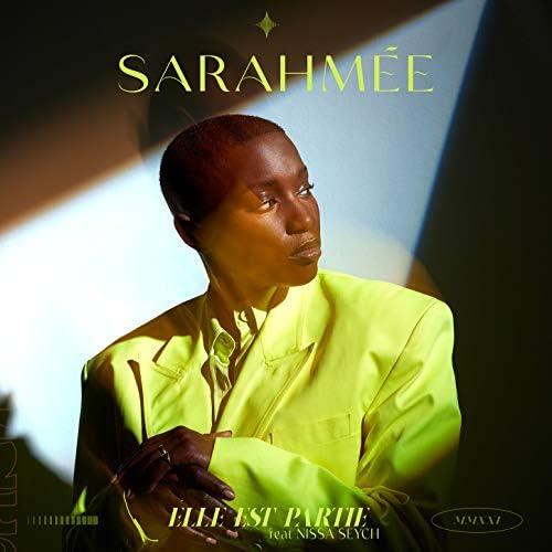 Sarahmée feat. Nissa Seych